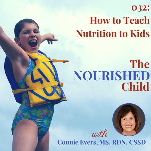 The Nourished Child podcast #32: How to teach healthy eating activities to kids