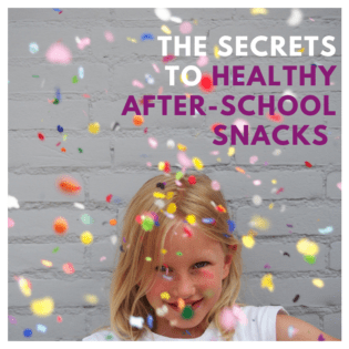 The Secrets to Healthy After-School Snacks (+ 9 Snack Ideas)