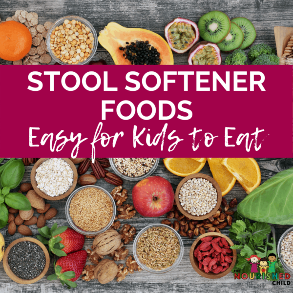Stool Softener Foods for Kids